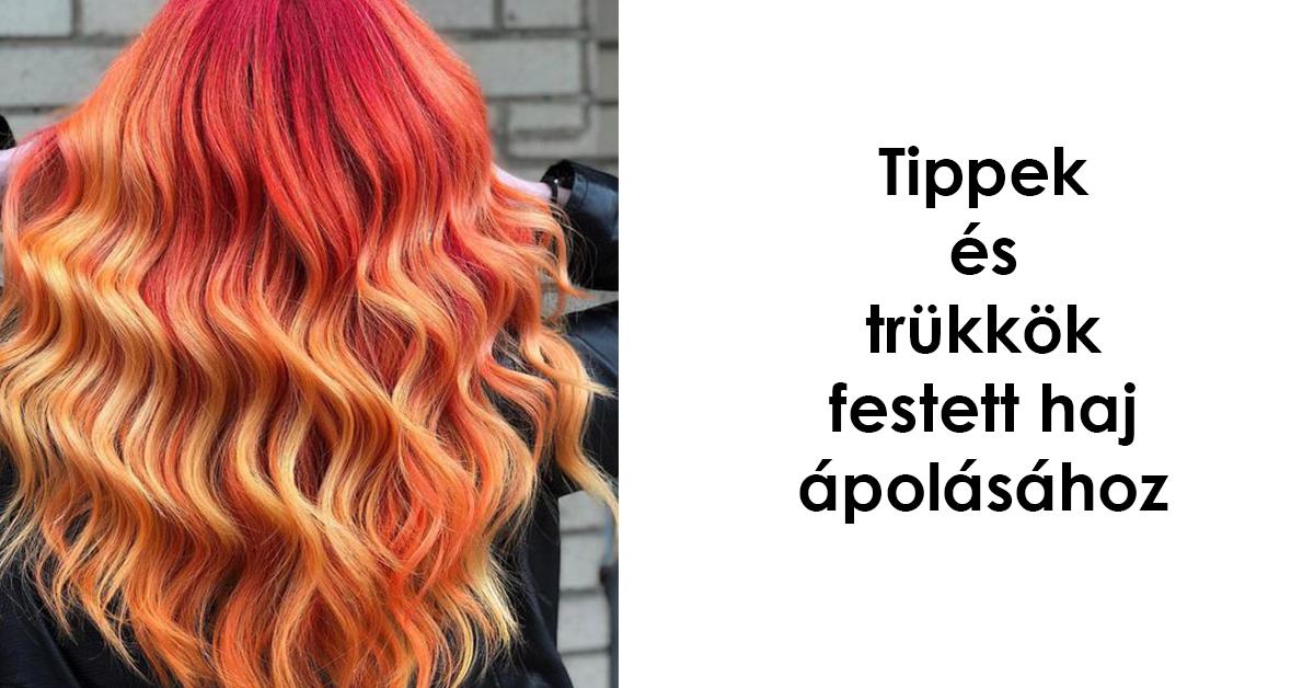 Tippek és trükkök festett haj ápolásához 2018-09-12 d81063e16d