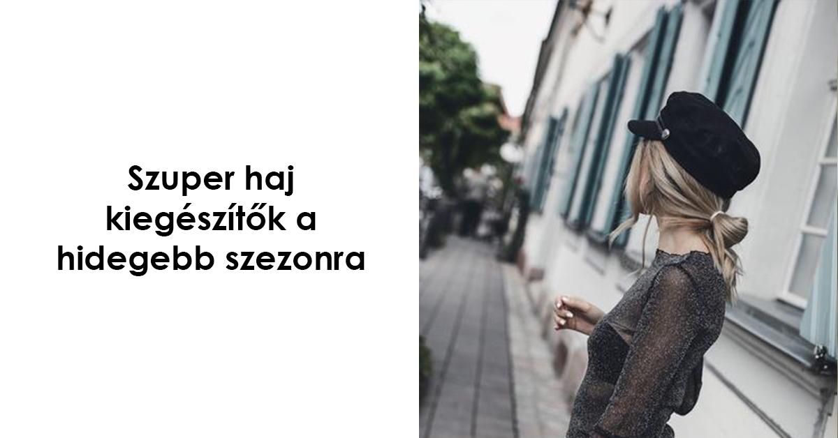 Szuper haj kiegészítők a hidegebb szezonra 2018-10-26 3446ecb29c